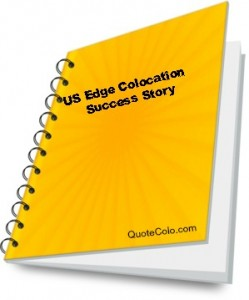 US Edge Colocation Success Story