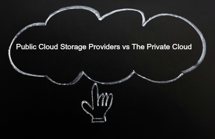 public cloud storage providers vs the private cloud